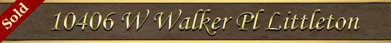 Sold Status for 10406 W Walker Pl Littleton CO 80127